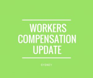 Workers Compensation Law Update - Lawyer Sydney