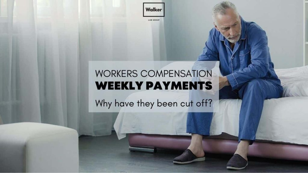 Why have my weekly benefits cut off Workers Compensation Lawyer Sydney