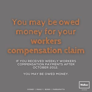 owed money for workers compensation claim sydney