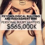 Psychological bullying and harassment compensation lawyers | Walker Law Group