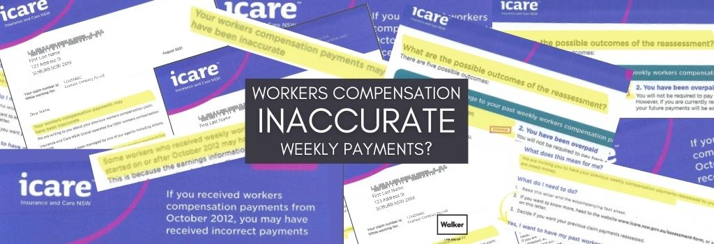 Weekly Workers Compensation Claim Lawyer Sydney wrong payments
