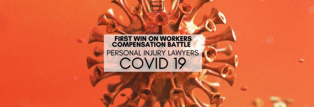 Workers Compensation COVID-19 | Walker Law Group
