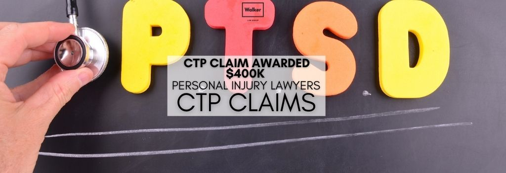 Chronic Post Traumatic Stress Disorder CTP Claim | CTP Claim Lawyers Sydney | Walker Law Group